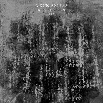 A-Sun Amissa - Black Rain (I)
