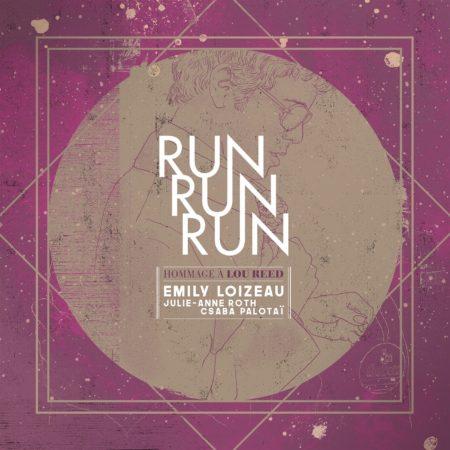 Run Run Run Emily Loizeau