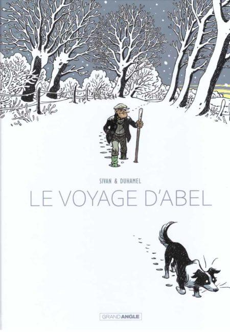 Le Voyage d'Abel - Bruno Duhamel & Isabelle Sivan