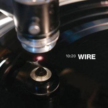 10:20 Wire
