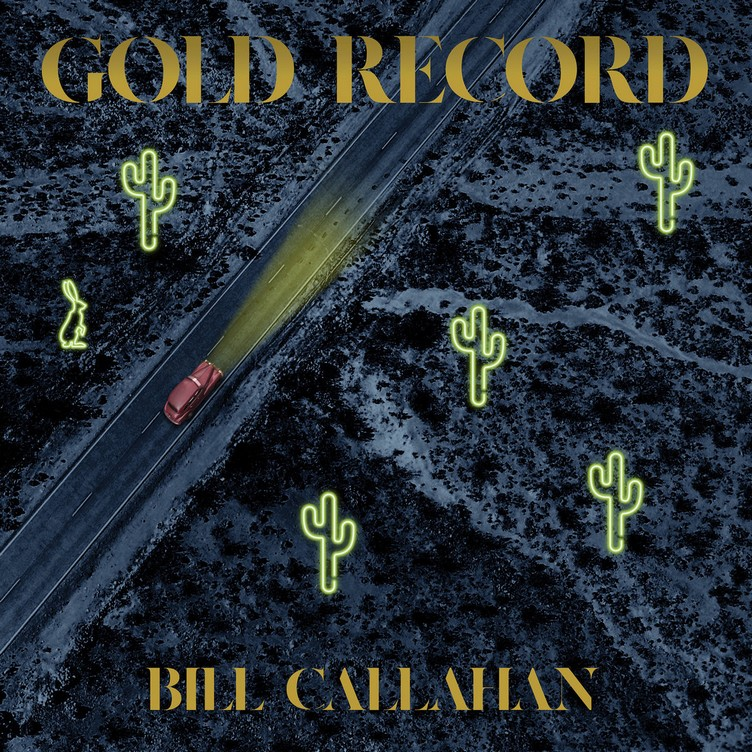Bill Callahan - Gold Record