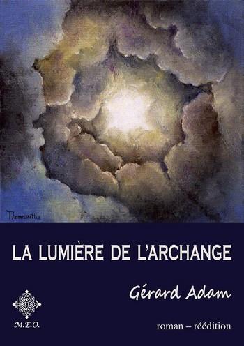 La lumière de l'archange de Gérard Adam