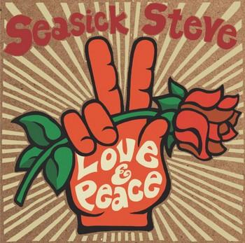Seasick Steve - Love And Peace