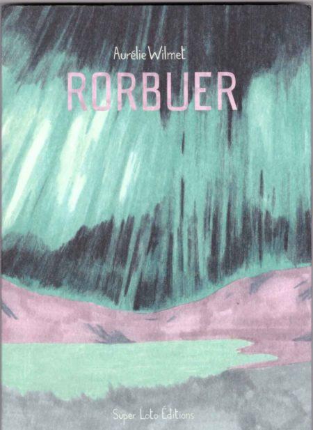 Rorbuer - Aurélie Wilmet