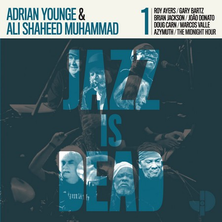 Ali Shaheed Muhammad & Adrian Younge - Jazz Is Dead 001