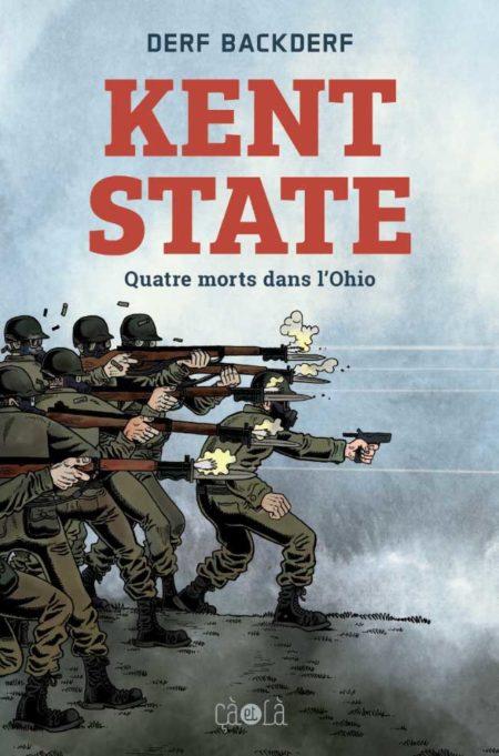 Kent State – Quatre morts dans l'Ohio - Derf Backderf