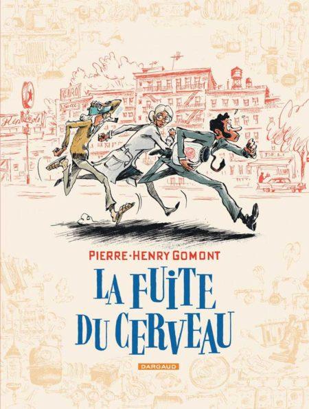 La Fuite du cerveau – Pierre-Henry Gomont
