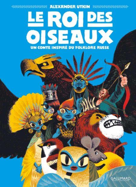 Le Roi des oiseaux – Alexander Utkin