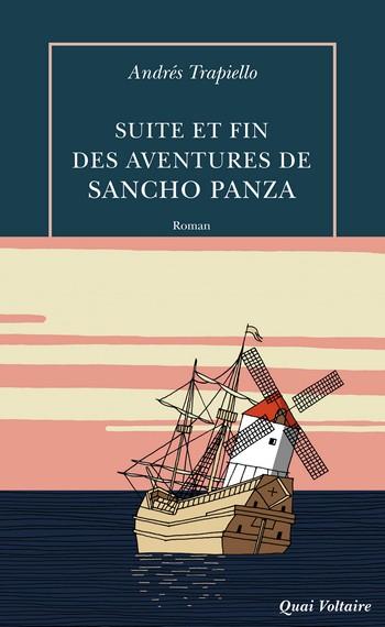 Suite et Fin des Aventures de Sancho Panza, Andrès Trapiello