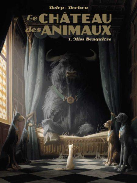 Le Château des animaux – Xavier Dorison & Félix Delep
