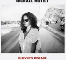 Michael Mottet – Glover's Mistake