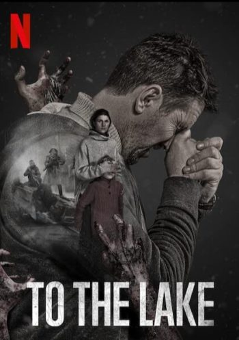 To the Lake S1 affiche