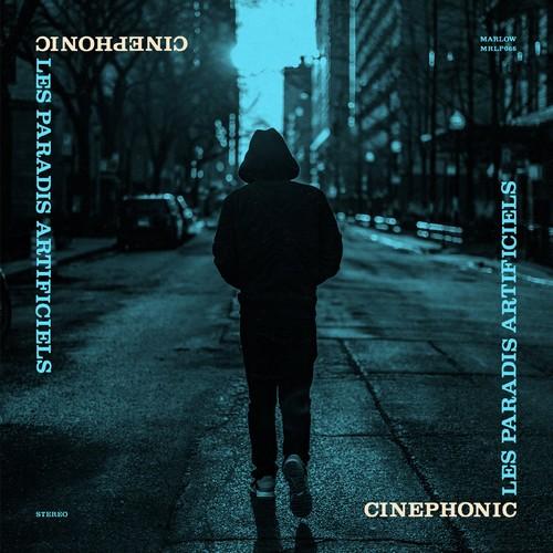Cinephonic - Les Paradis Artificiels