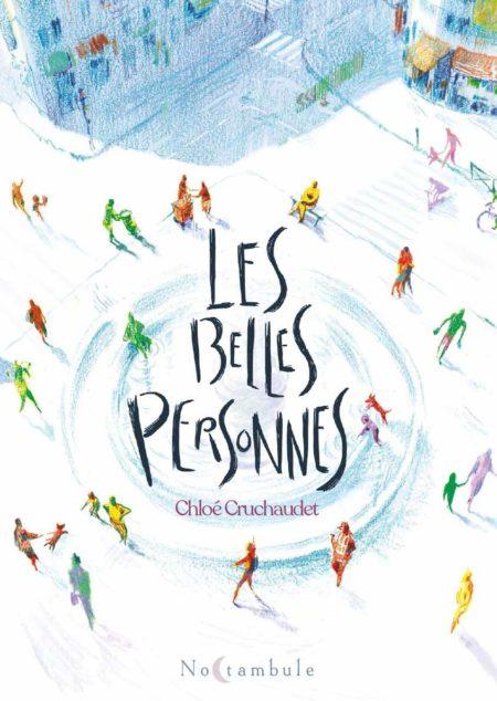 Les Belles Personnes – Chloé Cruchaudet
