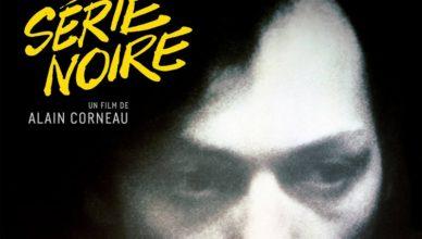 Série Noire - Alain Corneau