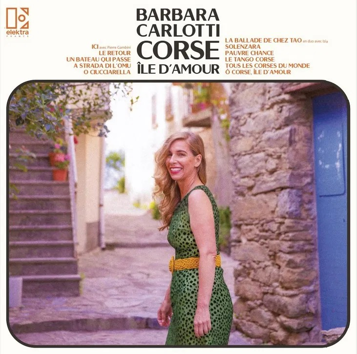 Barbara Carlotti – Corse île d'amour