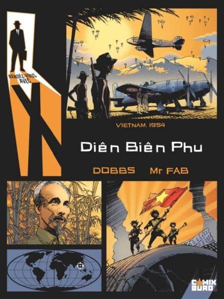 Rendez-vous avec X – Diên Biên Phu — Dobbs & Mr Fab