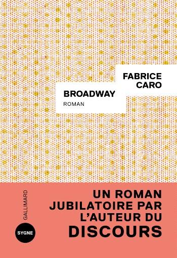 Broadway - Fabrice Caro