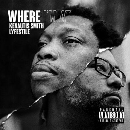 Kenautis Smith & Lyfestile - Where I'm At