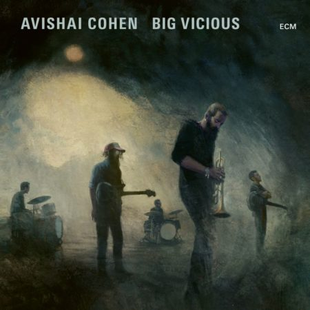 Avishai Cohen – Big Vicious