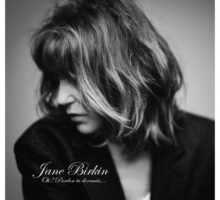 Jane Birkin - Oh! Pardon tu dormais…