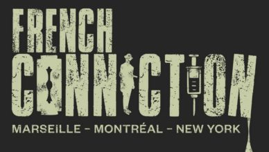 French Connection : Marseille, Montréal, New York