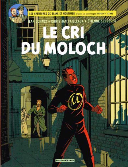 Les aventures de Blake et Mortimer, tome 27 – Le cri du Moloch — Jean Dufaux, Christian Cailleaux et Étienne Schréder