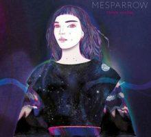 Mesparrow – Monde sensible