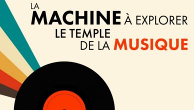 La machine à explorer le temple... de la musique