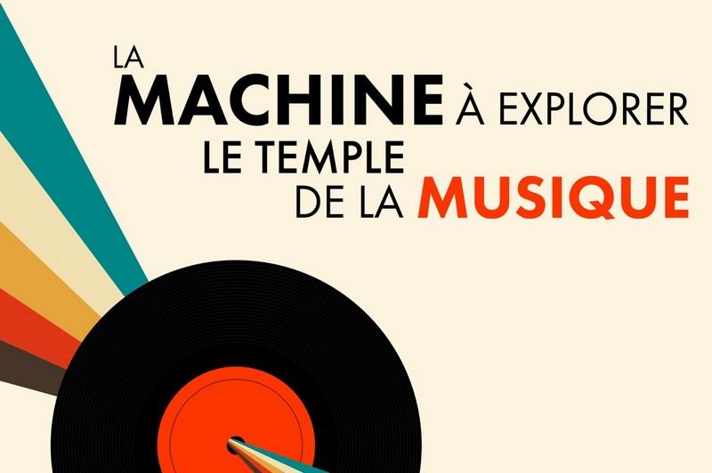 La machine à explorer le temple... de la musique