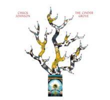 Chuck Johnson - The Cinder Grove