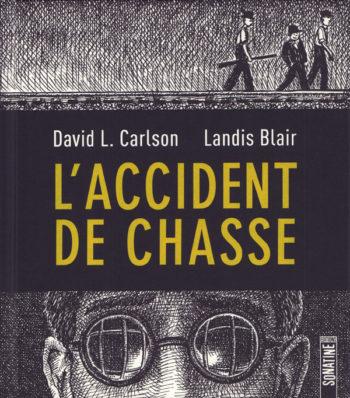 L Accident de Chasse