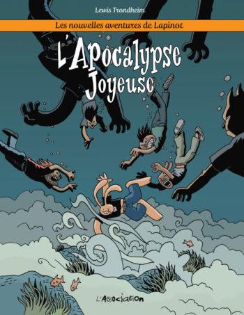 L Apocalypse Joyeuse