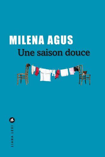 Une saison douce Milena Agus