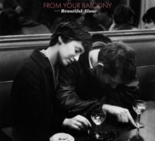 From Your Balcony – Beautiful Alone