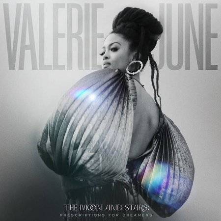 Valerie June – The Moon And Stars: Prescriptions For Dreamers