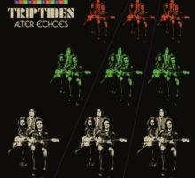Triptides – Alter Echoes