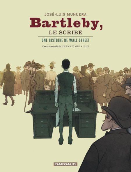 Bartleby, le scribe — José-Luis Munuera