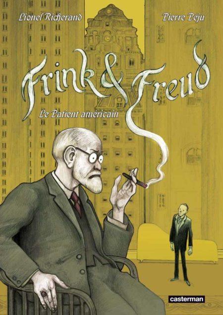Frink & Freud – Le Patient américain - Pierre Péju & Lionel Richerand