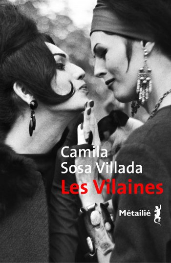Les Vilaines - Camila Sosa Villada