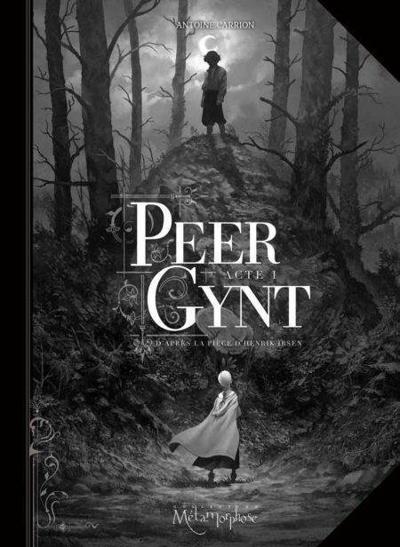 Peer Gynt, Acte I – Antoine Carrion