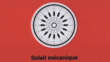 Soleil mécanique – Lukasz Wojciechowski