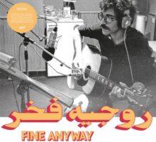 Rogér Fakhr – Fine Anyway