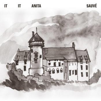 Sauvé It It Anita