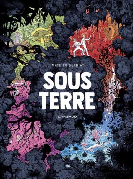 Sous Terre – Mathieu Burniat