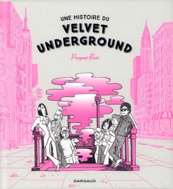 Une Histoire du Velvet Underground couverture