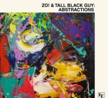 Zo! & Tall Black Guy Abstractions