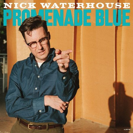 Nick Waterhouse: Promenade Blue