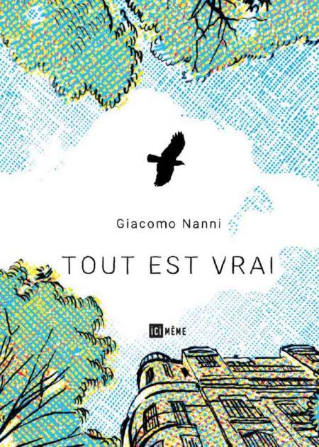 Tout est vrai – Giacomo Nanni