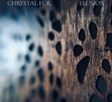 Chrystal Für – Elusion